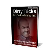 Dirty Tricks im Online Marketing