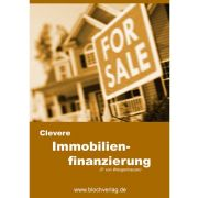 Clevere Immobilienfinanzierung