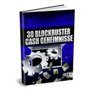 30 Blockbuster Cash Geheimnisse