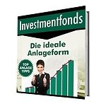 Investmentfonds - Die ideale Anlageform